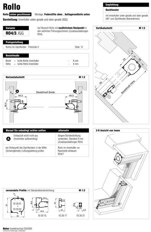 Insektenschutz-Rollo 4/3 IGG Dachfenster Aufmassanleitung