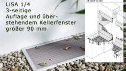 Lichtschachtabdeckung Lisa LI 1/4 mit 3-seitiger Auflage und überstehendem Kellerfenster größer 90 mm