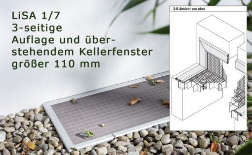 Lichtschachtabdeckung LiSA LI 1/7 mit 3-seitiger Auflage und überstehendem Kellerfenster größer 110 mm