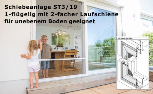 Schiebeanlage ST3/19 für unebenem Boden geeignet