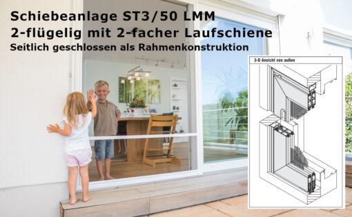 Schiebeanlage ST3/50 LMM seitlich geschlossen