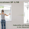 Spannrahmen 1/58 mit Montagerahmen Mauerleibung